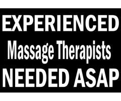 Massage Therapists needed ASAP